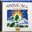 Hosanna! Music ABOVE ALL CD 1999 - Praise & Worship - Lenny LeBlanc - Christian
