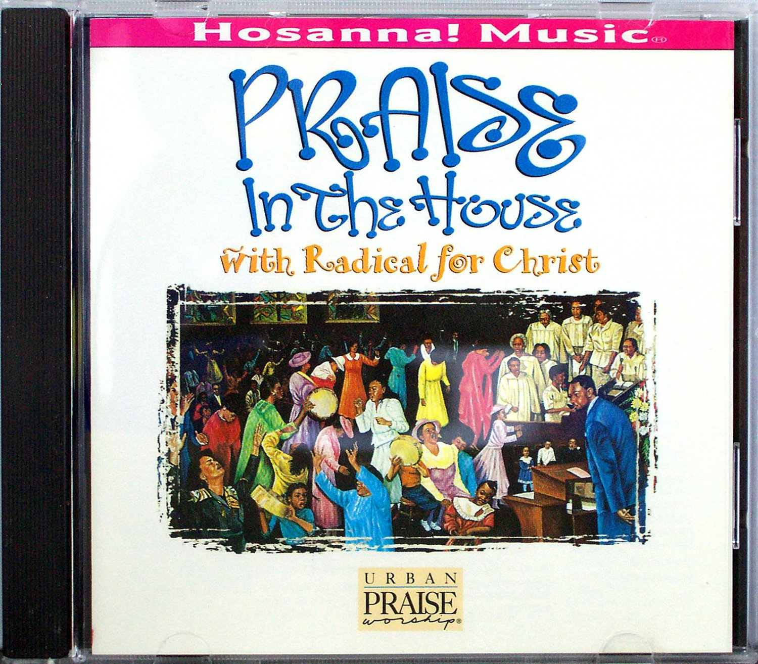 Hosanna music praise in the house cd 1995 praise for House music 1995