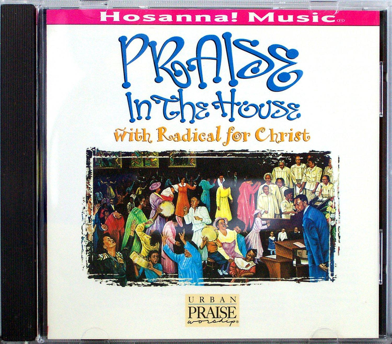 Hosanna music praise in the house cd 1995 praise for House music 1995