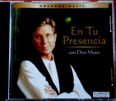 Hosanna! Music EN TU PRESENCIA CD with Don Moen - Praise & Worship - Original 1999 Release