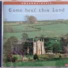 Hosanna! Music COME HEAL THIS LAND CD with Robin Mark - Praise & Worship - 2001 - Excellent!