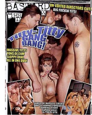 Titty-Titty Gang Bang