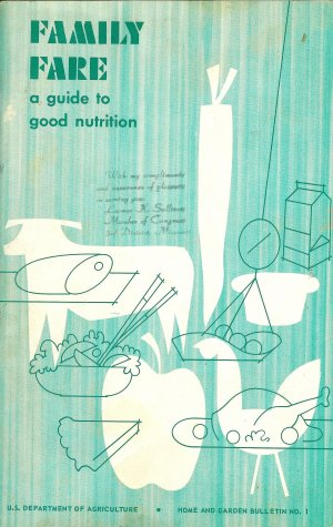 Family Fare, a Guide to Good Nutrition, USDA Lenore K. Sullivan