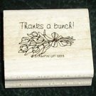 Rubber Stamp Mounted On Wood Thanks A Bunch! By Stampin' Up! 1993