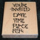 Rubber Stamp Mounted On Wood Invitation Youre Invited By D.O.T.S. Q117