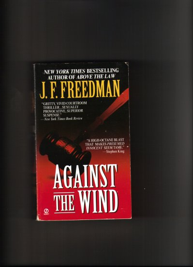 AGAINST THE WIND BY J.F. FREEDMAN
