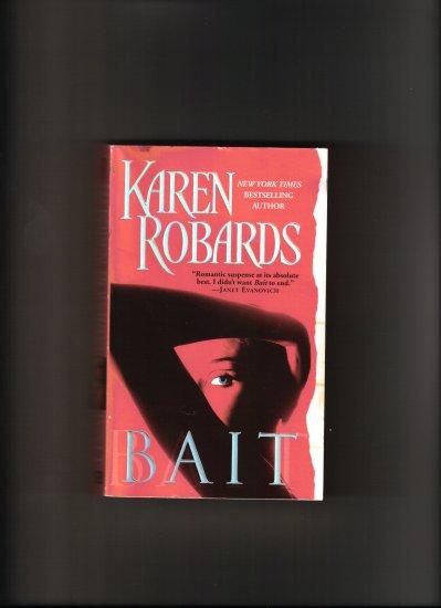BAIT BY KAREN ROBARDS