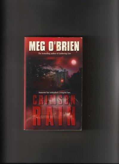 CRIMSON RAIN BY MEG O'BRIEN