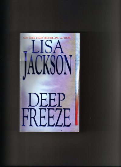 DEEP FREEZE BY LISA JACKSON