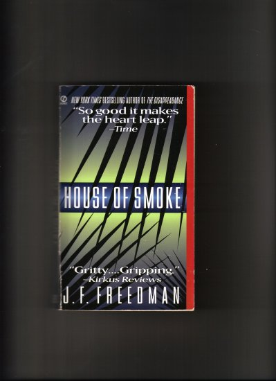 HOUSE OF SMOKE BY J.F. FREEDMAN