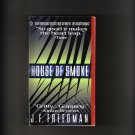 HOUSE OF SMOKE BY J.F. FREEDMAN