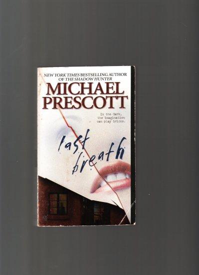LAST BREATH BY MICHAEL PRESCOTT