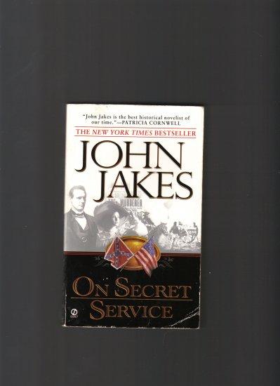 ON SECRET SERVICE BY JOHN JAKES