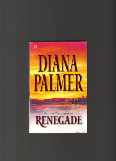 RENEGADE BY DIANA PALMER