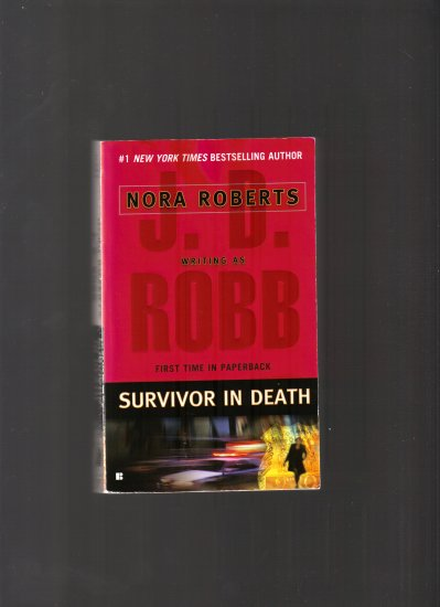 SURVIVOR IN DEATH BY NORA ROBERTS