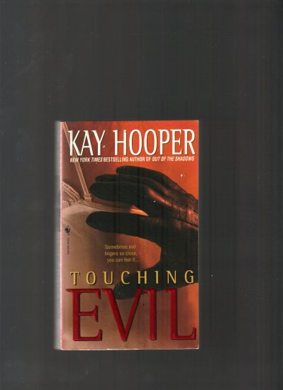 TOUCHING EVIL BY KAY HOPPER