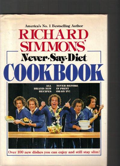 RICHARD SIMMONS-NEVER SAY DIET COOKBOOK