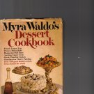MYRA WALDO'S DESSERT COOKBOOK