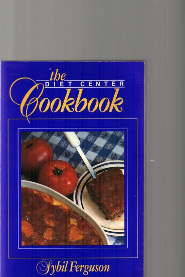 THE DIET CENTER COOKBOOK BY SYBIL FERGUSON