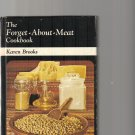 THE FORGET ABOUT MEAT COOKBOOK