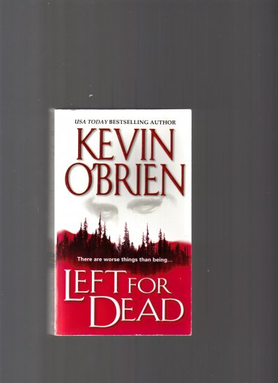 LEFT FOR DEAD BY KEVIN O'BREIN