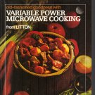 OLD FASHION GOODNESS WITH VARIABLE POWER MICROWAVE COOKING