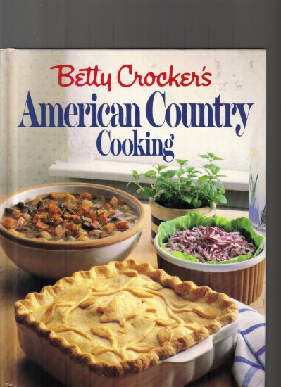 BETTY CROCKER'S AMERICAN COUNTRY COOKING