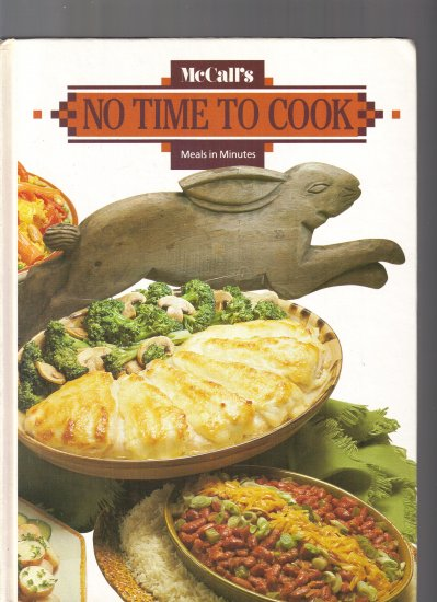 McCALL'S NO TIME TO COOK;MEALS IN MINUTES
