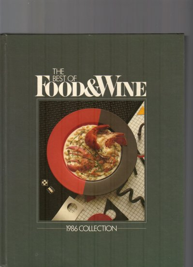 THE BEST OF FOOD AND WINE-1986 COLLECTION