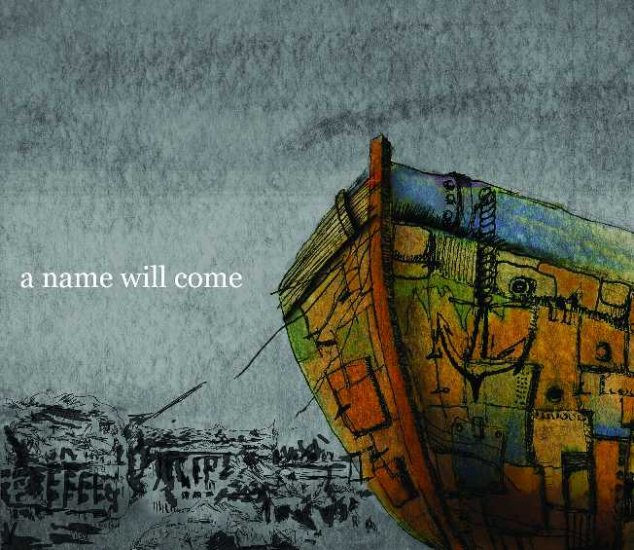 A Name Will Come EP - International Shipping