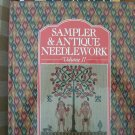 Sampler & Antique Needlework: a Year in Stitches (Volume II)