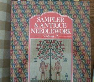 Sampler & Antique Needlework: a Year in Stitches (Volume II)