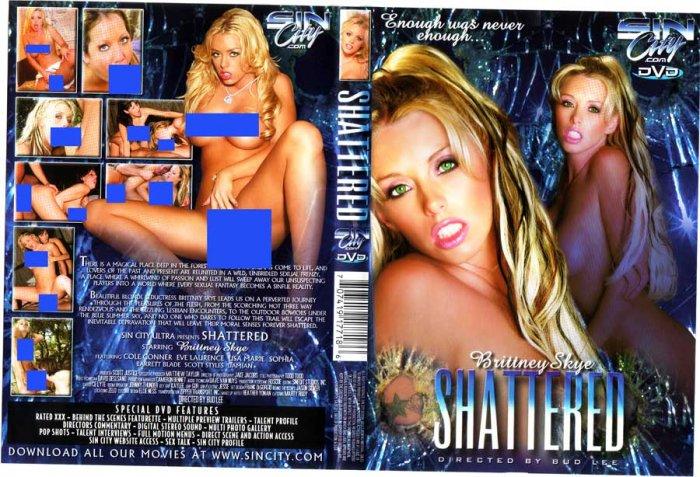 Brittney Skye Shattered/ Sin City