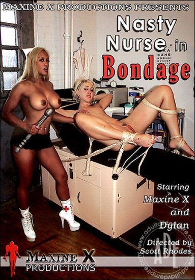 Nasty Nurse in Bondage / Maxine X Productions *NEW*