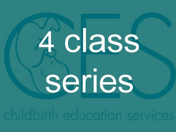 Childbirth Education / Lamaze 4 Class Series 4/21/08 - 5/12/08: Click on Text for Overview