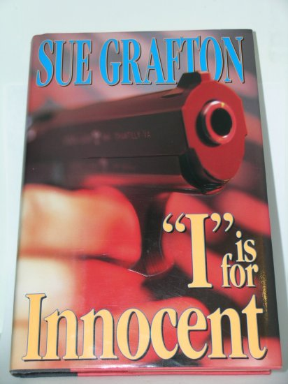 FIRST EDITION I Is for Innocent Sue Grafton