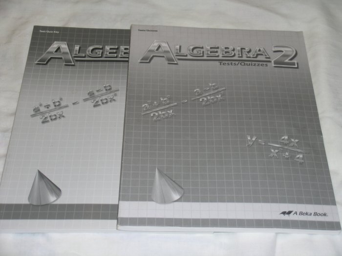 Homeschool Abeka Algebra II Set #86207 Student Tests/Quizzes  #86215 Teachers Test/Quiz Key