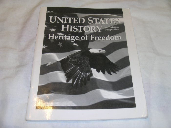 Homeschool Abeka U.S. History Heritage of Freedom Grade 11 2nd ed Quiz Key