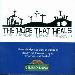 Down Gilead Lane Holiday Special 2 (The Hope That Heals)
