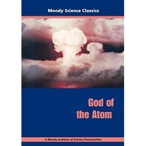 Moody Science Classics - God of the Atom