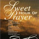 Sweet Hour Of Prayer (CD) Various Artists  BRAND NEW CD!  Christian XIAN, Still sealed