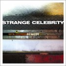 Strange Celebrity - Remedy  BRAND NEW CD! Christian XIAN