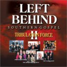Left Behind II [2]  Tribulation Force: Southern Gospel   BRAND NEW CD! Christian XIAN Sealed