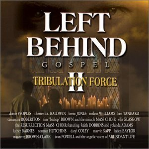 Left Behind II [2]  Tribulation Force: Gospel   BRAND NEW CD! Christian XIAN Sealed