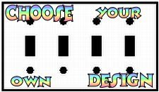 Customize A Quad Toggle Switch Plate With Your Choice Of Design!