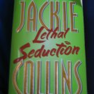 Lethal Seduction ~ Jackie Collins ~ 2000~ PB