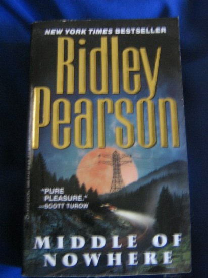 Middle of Nowhere ~ Ridley Pearson ~ NY Times Bestseller ~ 2000 PB