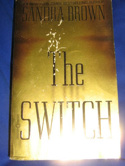 The Switch ~ Sandra Brown ~ 2000 ~ PB