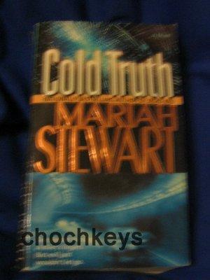 Cold Truth ~ Mariah Stewart ~ 2005 ~ suspense ~ PB