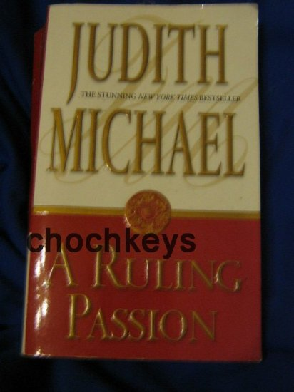 A Ruling Passion ~ Judith Michael ~ 1990 ~ PB  ~